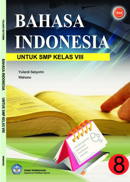 Download Buku Siswa KTSP SMP dan MTs Kelas 8 Bahasa Indonesia Kelas 8