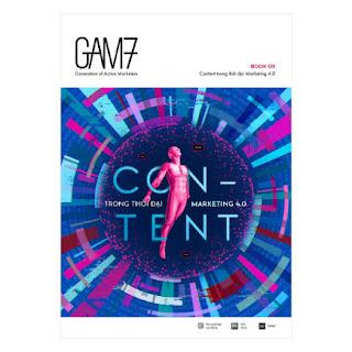 GAM7 Book No.9: Content Trong Thời Đại Marketing 4.0 ebook PDF-EPUB-AWZ3-PRC-MOBI