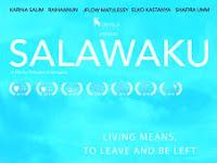 Download Film Salawaku (2017)