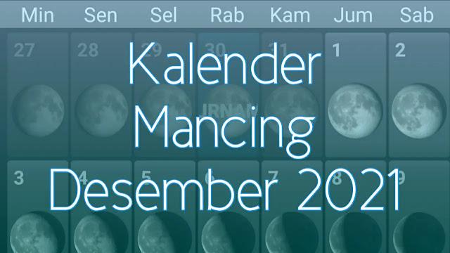 Kalender Mancing Bulan Desember 2021 Lengkap Waktu dan Fase Bulan