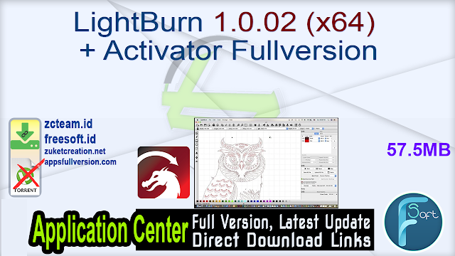 LightBurn 1.0.02 (x64) + Activator Fullversion