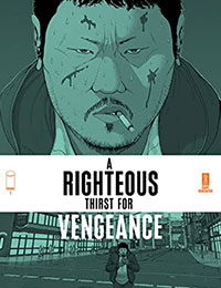 A Righteous Thirst for Vengeance Comic