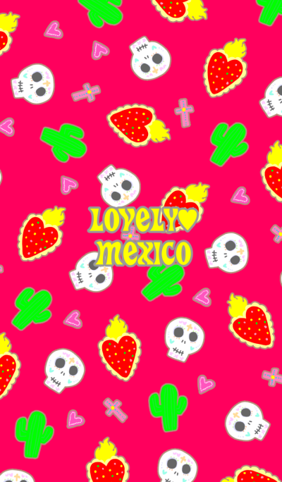 Lovely Mexico