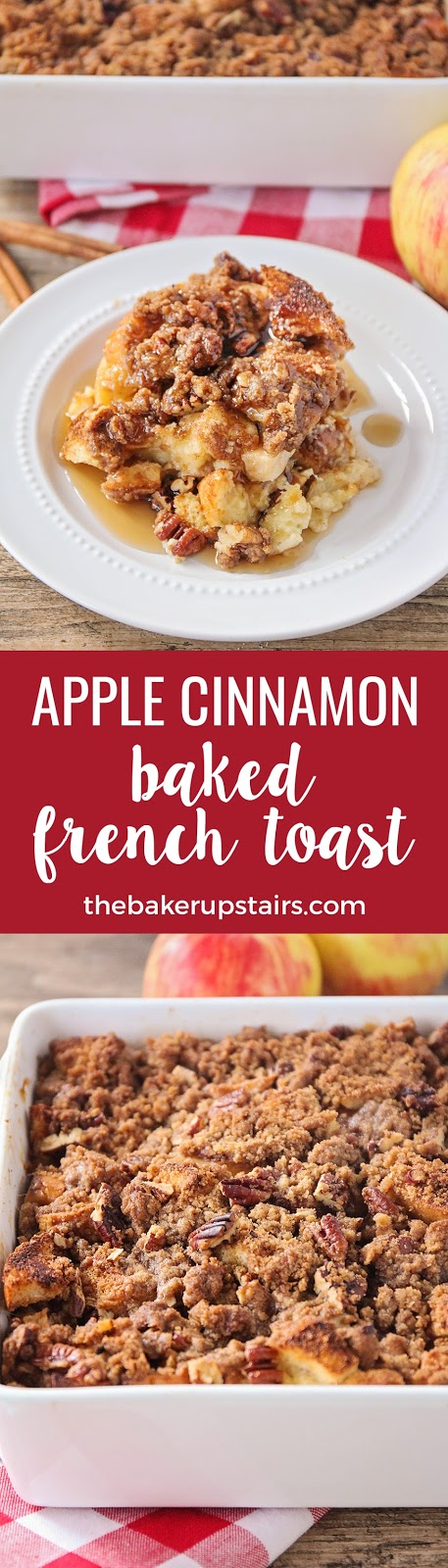 This deliciously sweet apple cinnamon baked french toast is the perfect breakfast for fall!