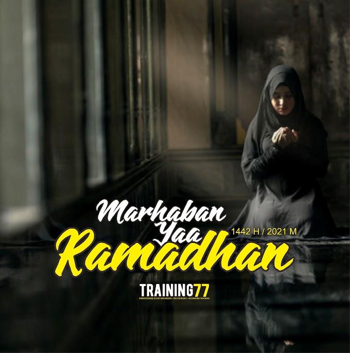 Marhaban Yaa Ramadhan 1442H / 2021M