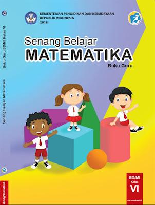 buku guru mata pelajaran matematika kelas 6 sd/mi kurikulum 2013 edisi revisi tahun 2018