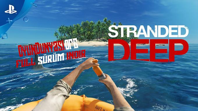 Stranded Deep Son Sürüm İndir