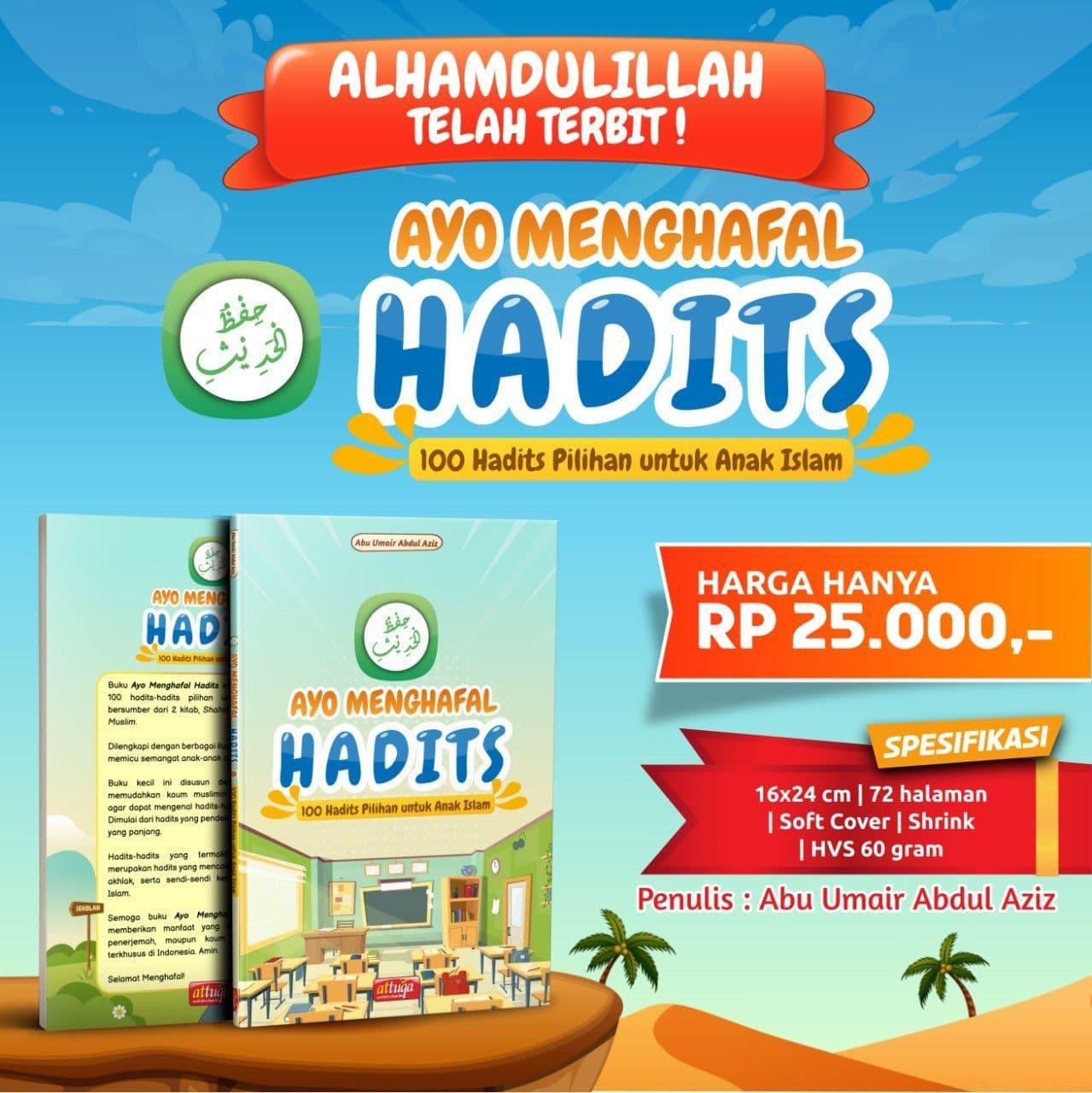 Buku Ayo Menghafal Hadits Attuqa 100 Hadits Pilihan untuk Anak Islam