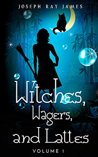 Witches, Wagers, and Lattes book promotion by Joseph Ray James