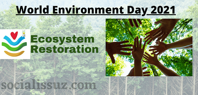 """Theme of World Environment Day 2020 is """"Ecosystem Restoration"""""""