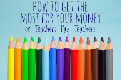 How to Get the Most for Your Money on Teachers Pay Teachers