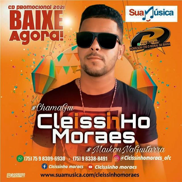 CLEISSINHO MORAES  2K21  BAIXE AGORA!