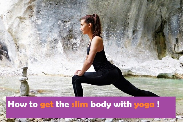 how to get the slim _body with yoga_2020