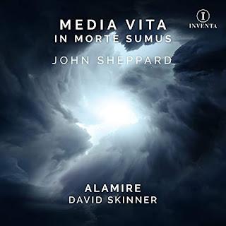 John Sheppard Media vita; Alamire, David Skinner; Inventa