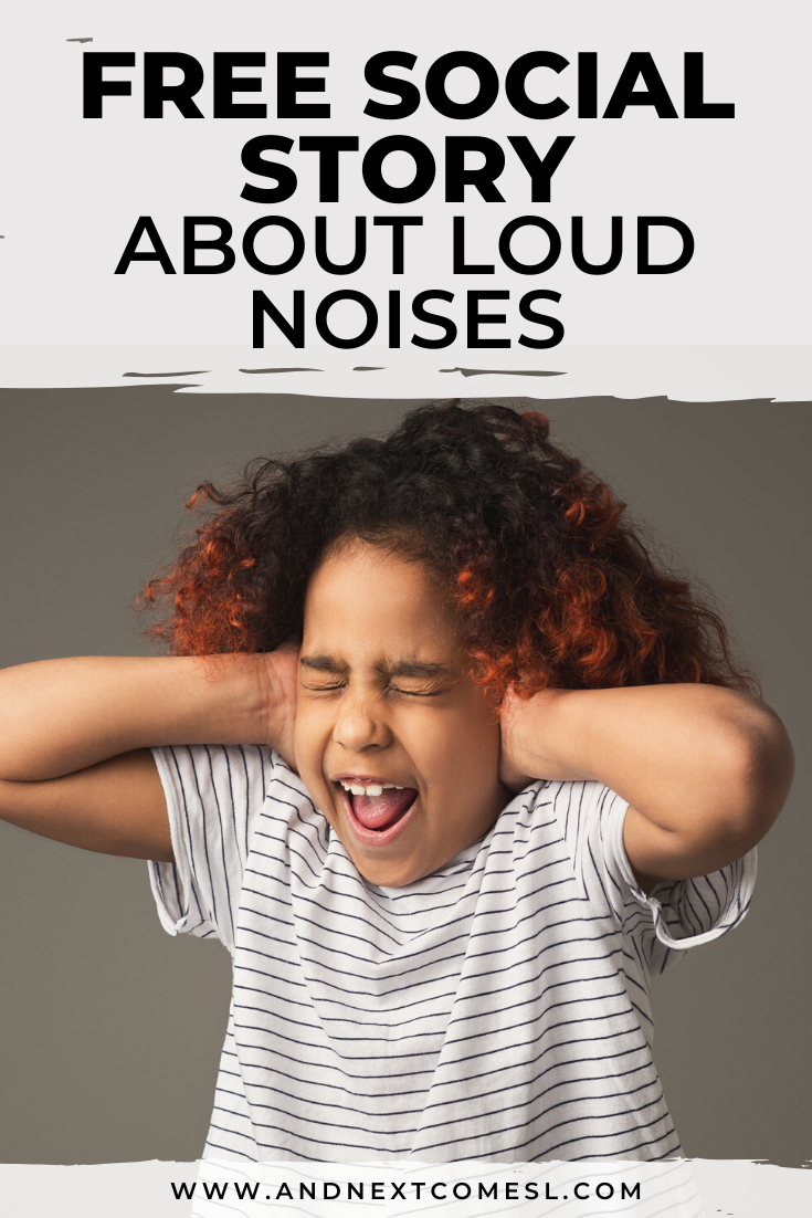 Free printable social story for kids with autism about how to cope with loud noises