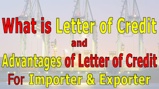 What-is-Letter-of-Credit-Documentary-Letters-of-Credit-Advantages-of-Letter-of-Credit-For-Export
