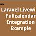 Laravel Livewire Fullcalendar Integration Example