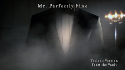 Taylor Swift Mr Perfectly Fine Taylor's Version From The Vault