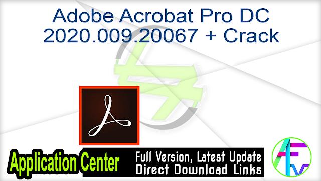 Adobe Acrobat Pro DC 2020.009.20067 + Crack