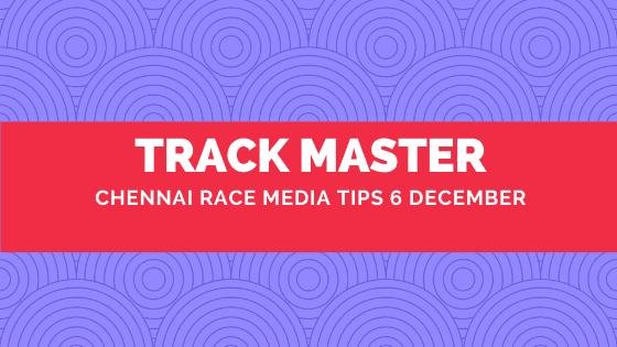 Chennai Race Media Tips 6 December