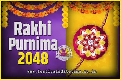 2048 Rakhi Purnima Date and Time, 2048 Rakhi Purnima Calendar