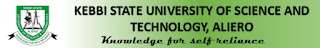 Kebbi State University of Science and Technology, Aliero (KSUSTA) Screening, Cut Off Marks And Closing Date Is Out