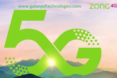 Zong 5G Trial In Pakistan 2019