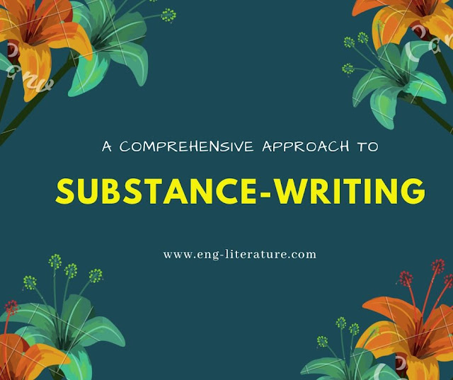 Step by Step Guide for Writing Substance and Critical Appreciation