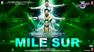 Mile Sur Lyrics - Street Dancer 3D
