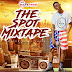 DJ CHINA GH- THE SPOT MIXTAPE(HOTED BY DJ CHINA) DOWNLOAD
