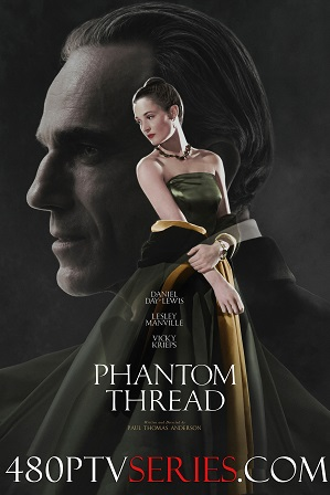 Phantom Thread (2017) 400MB Full Hindi Dual Audio Movie Download 480p Bluray thumbnail