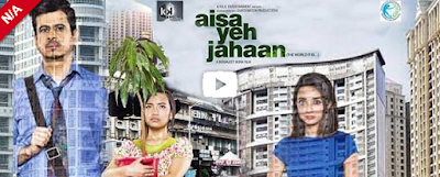 Aisa Yeh Jahaan 2015 Watch Online Hindi Full Movie Download Free HD 720p