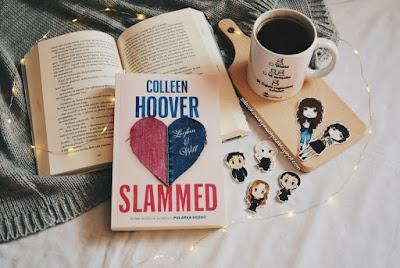"""""""Slammed"""", czyli nowe wydanie"""" Pułapki uczuć"""" - Colleen Hoover"""