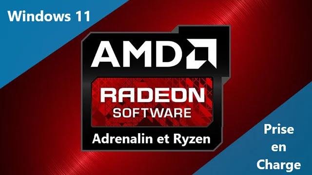 Pilotes GPU et CPU AMD pour la prise en charge de Windows 11 .