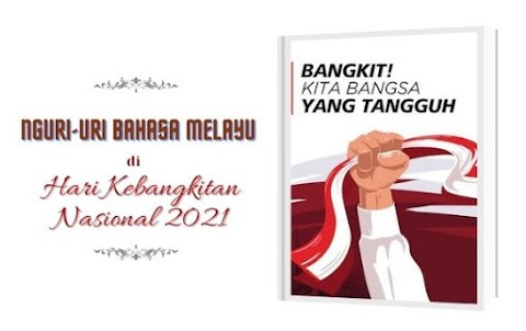 Nguri-Uri Bahasa Melayu di Hari Kebangkitan Nasional 2021