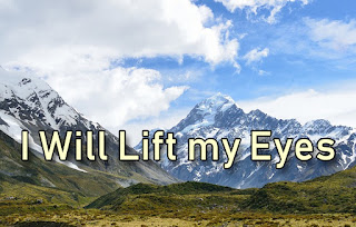 I Will Lift my Eyes unto the mountains superimposed on a shot of Ngauruhoe in New Zealand - 1 It is time for me to move from my shelter of safety To sail as a pilgrim over the waves of the sea It is time to be still and to seek the Son of Mary Time to rest, time to leave behind my fears. 2 And I will not fear the storm though it rages around me For slowly I am learning to place my trust in you To forgive every hurt and to loosen every burden To let go and to follow where you lead. Chorus: I will lift my eyes to the mountains From where shall come my help? My help shall come from the Lord! So I'll walk in the light of the path set before me For I know your love will show me the way. 3 Though I know you have prepared a path for me to follow I'll never know for certain that I follow where you lead Still I trust that my desire to please you will guide me And I trust that you will keep me from harm. 4 I may stumble, I may fall and get lost on the journey And my path will surely lead me to the shadow of death Yet I will not fear the storm for you are ever with me Never leaving me to face my fears alone.