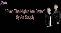 Even The Nights Are Better By Air Supply Music Bundle
