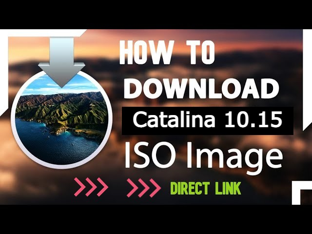 Download Mac OS Catalina 10.15 ISO & DMG Image - Direct Link