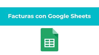 Como hacer facturas con google sheets
