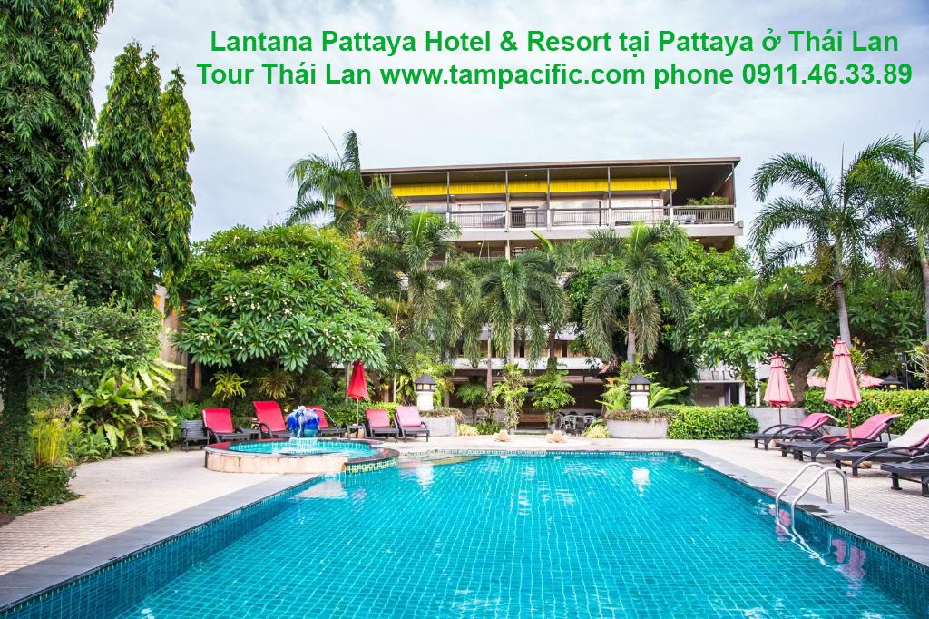 Khách sạn Lantana Pattaya Hotel & Resort tại Pattaya tiêu chuẩn 3 sao