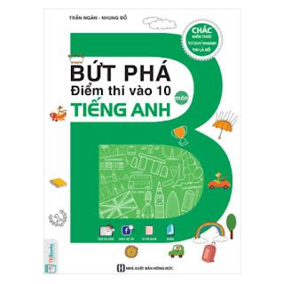 Bứt Phá Điểm Thi Vào 10 Môn Tiếng Anh ebook PDF-EPUB-AWZ3-PRC-MOBI