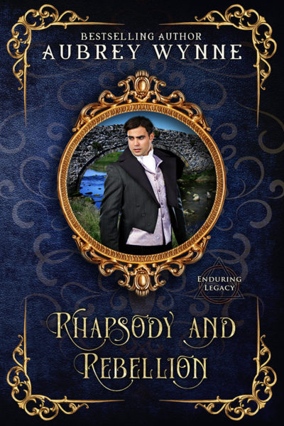Rhapsody and Rebellion (Enduring Legacy Book 7) by Aubrey Wynne