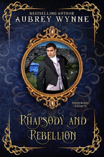 Rhapsody and Rebellion (Enduring Legacy Book 7) by Aubrey Wynne