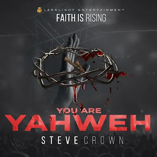 Steve Crown – Mighty God Ft. Nathaniel Bassey Mp3 Free Download _ kyrianbempire.com