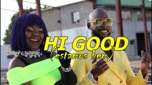 Marllen Feat. Mr Bow - Hi Good (Estamos Bem) (2019) BAIXAR MP3