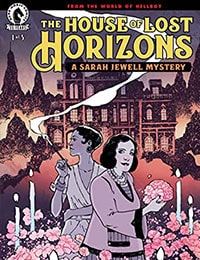 The House of Lost Horizons: A Sarah Jewell Mystery Comic