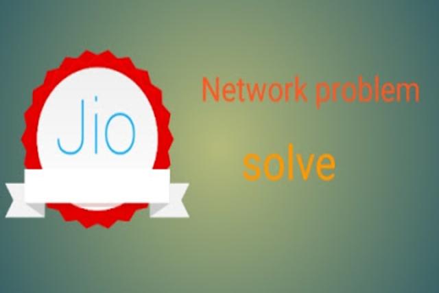 jio network problem और jio signal problem को कैसे ठीक करे