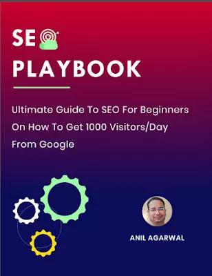 SEO Playbook - Anil Agarwal