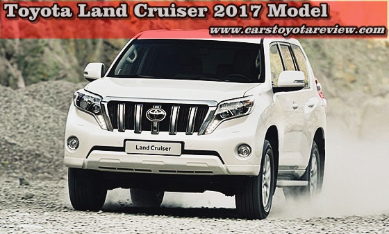 Toyota Land Cruiser 2017 Model