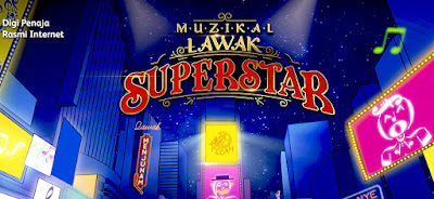 Live Streaming Muzikal Lawak Superstar 26.7.2019